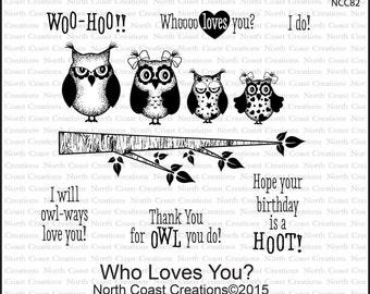 WHO Loves You cling stamp set North Coast Creations OWL Stamps  Free USA shipping