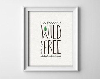 Wild And Free - PRINTABLE Nursery Art - Woodland Theme - Minimalist Nursery - Beige Brown and Green - Baby shower gift - Baby Boy - SKU:491