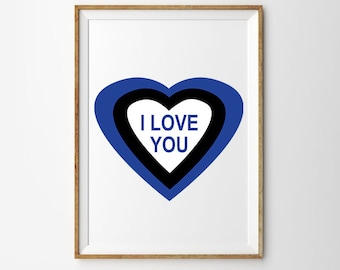 I Love You | Art Print Poster