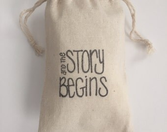 The Story Begins Muslin Wedding Favor Bags, Set of 10 (3x5 shown)
