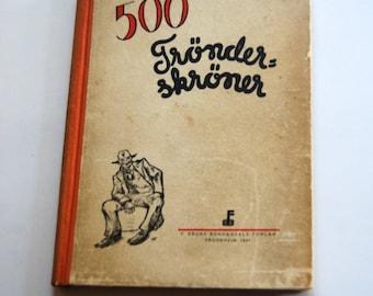 Vintage Book, Norwegian, 500 Tronder- Skoner, Joke Book