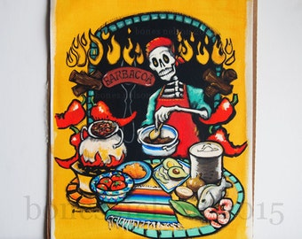 Dia de los Muertos Barbacoa Mexican Chef original art. Day of the Dead original painting Barbecue Party Gift for Him bones nelson
