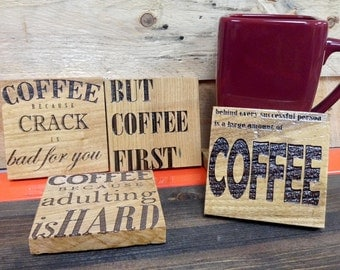 Coffee Lovers Drink Coasters, Reclaimed Wood, Set of 4 Engraved With Humorous Quotes, Free Shipping