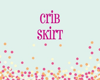Custom crib bedding, custom crib skirt, pleated crib skirt, ruffled crib skirt