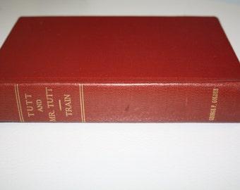 Tutt and Mr Tutt Arthur Train 1921 Antique book illustrated