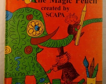 The Magic Pencil Created by SCAPA. Vintage Children's Library Book - 1976
