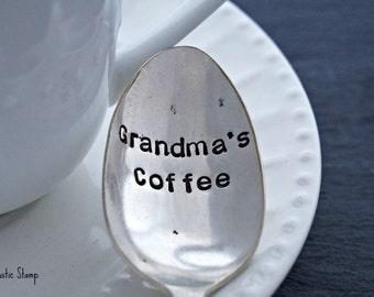 Grandma's Coffee, Stamped Spoon, Coffee Spoon, Vintage Spoon, Gift for Her, Gift for Grandma, Stamped Silverware, Personalized Spoon