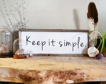 Keep it simple reclaimed wood painted sign