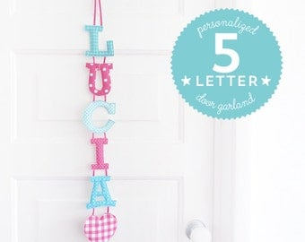 Customized Handmade Fabric Door Hanging Garland - 5 Letter Name