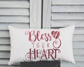 Bless Your Heart Pillow Decor Pillow Small Pillow Home Decor