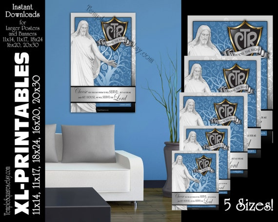 XL-Large Printable Posters, CTR Choose The Right Shield Christ 2017 Primary Theme Scripture Joshua 24:15 LDS Art 5 instant download files