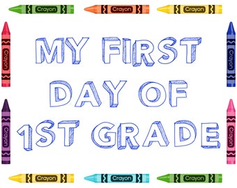 My First Day of 1st Grade Sign, Back to School Sign, First Day of School