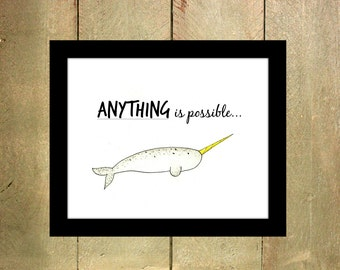 Wall Art // Anything is Possible // Instant Download // Narwhal Print // Watercolor 8x10 Print