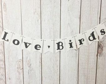 Love birds Banner, Wedding banner, Photo Banner, Bridal Shower