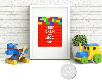 "KEEP CALM and LEGO On Printable 8x10"" Baby Children Birthday Party Home Decor Wall Art Print Home Blocks Movie Card Instant Download"