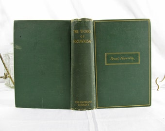 The Complete Poetical Works of Robert Browning 1914 (One volume Edition) Macmillan Company (1907) Hardcover Book