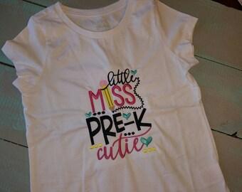 back to school little miss pre k cutie  shirt