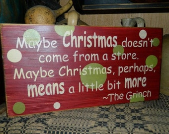 Grinch Christmas Primitive Sign
