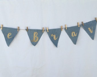 Bunting - recycled denim flags 'Be Brave'