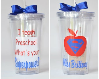Teacher Gift - I Teach Preschool. What's Your Superpower? - Tumbler