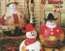 "GOURD Craft Projects ""Gourdeous Gourds & More"" - Volume 5 / 21 Designs Santas, Wreaths, Pumpkins, Ghosts, Placemats, Penguins, More / 36 pgs"