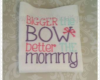 Bigger the bow, better the mommy, girls tshirt, bows