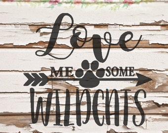 Love Me Some Wildcats SVG, PNG, DXF files, instant download