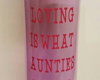 Loving is What Aunties do Best