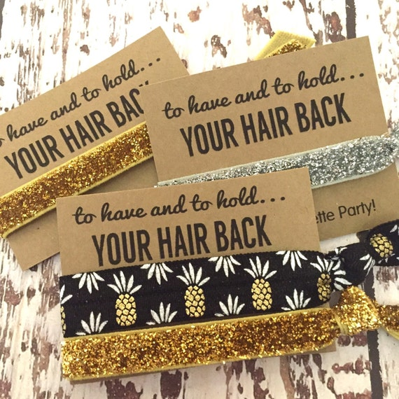 Bachelorette Hair Tie Favors To Have And To Hold Your Hair