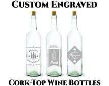 Custom Wine Bottle- 750ml -Customized Engraving- Cork Top Wine Bottle- Includes Cork