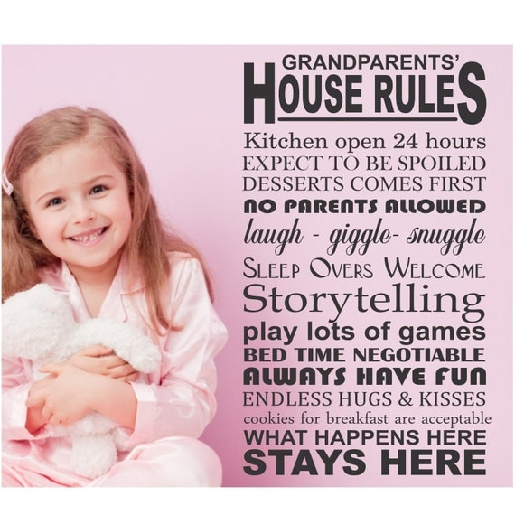 Grandparents House Rules by DecalsForAll