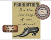 Prohibition Sign Printable Aged Women's Temperance Movement Teetotaller Rally Vintage Shoe Footsteps of our Mothers Wedding Party Decoration