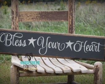 Bless Your Heart Handcrafted Sign/ Primitve/ Southern Decor
