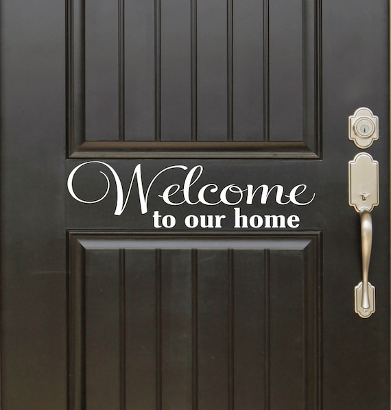 Welcome To Our Home: Welcome To Our Home Vinyl Decal Words For Front Door
