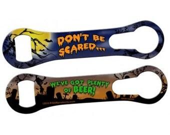 Don't Be Scared.... -  V-ROD® Bottle Opener