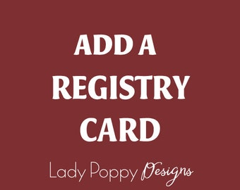 Add an Registry card - DIY, PDF files - Matching Printable Cards - Add-on to your printable set
