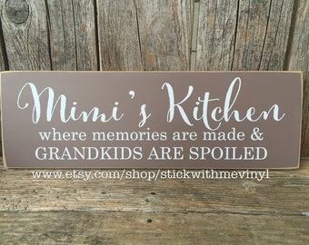 Mimi sign, MIMI'S Kitchen, where memories are made, grandkids are spoiled, MiMi gift, grandparents gift, mothers day sign, grandma to be
