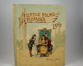 Antique Children's Book Little Folks Pleasure Land 1890s, McLoughlin Bros, New York
