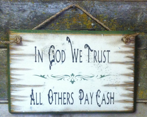 """in god we trust all others 'in god we trust' doesn't mean what you think it does the mention of god on us currency is back in federal courts, this time because an atheist considers """"in god we trust."""