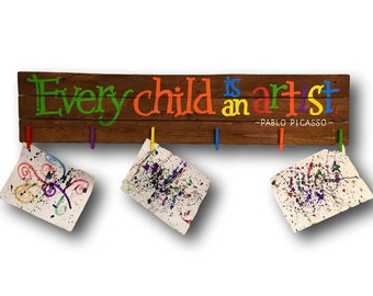 Every Child is an Artist Wall Hanging / Children's Art Display