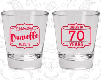 70th Birthday Shot Glasses, Custom Birthday Shot Glasses, Cheers to 70 years, Cheers to Seventy Years, Birthday Shot Glasses (20227)