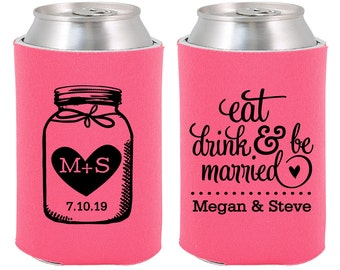 Wedding Coolies (C15) Mason Jar - Eat Drink and Be Married - Personalized Coolies, Custom Beer Coolies, Wedding Favors