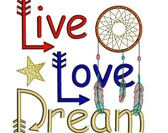 Live Love Dream embroidery design. Dreamcatcher embroidery design. Arrows and dream catcher Live Love Dream design