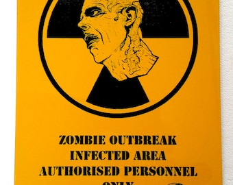 ZOMBIE outbreak sign A6