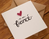 To My Fiancé Card - Suitable for Valentines, Birthday, Engagement or any other occasion - blank inside. Free UK shipping!