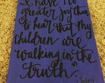 i have no greater joy...