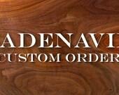 Custom Order Deposit for Danna G.