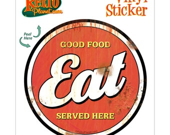 Eat Good Food Here Distressed Vinyl Sticker - #71318