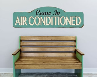 Come In Air Conditioned Wall Decal - #52282