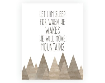 Let Him Sleep For When He Wakes He Will Move Mountains Art Print, Baby Wall Art, Boys Room Decor, Boys Nursery Art, Faux Watercolor Art